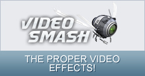 THE PROPER VIDEO EFFECTS